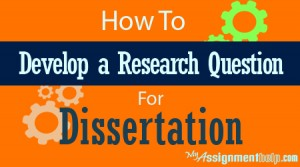 Dissertation research question