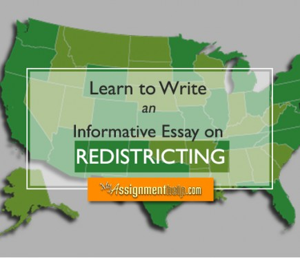 Helpful Tips to Write an Informative Essay on Redistricting – Informative Essay