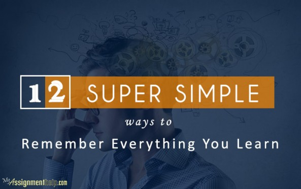 12 Super Simple Ways to Remember Everything You Learn