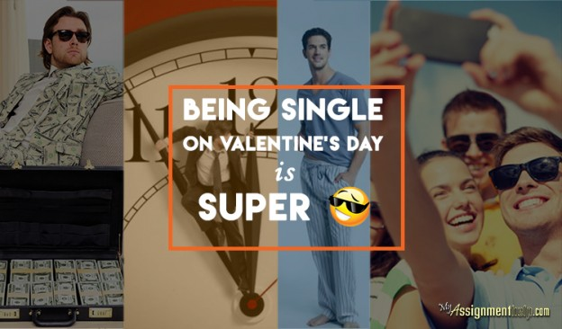 Why it's Good to be Single on Valentine's Day