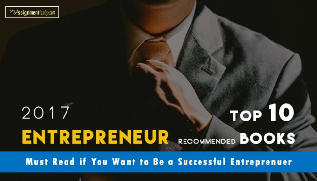 Books That You Must Read if You Want to Be a Successful Entreprenuer