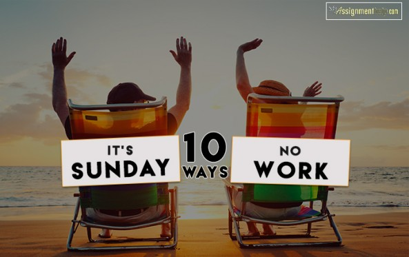 Forget Resting On Sunday: It's Now a Day of Work!