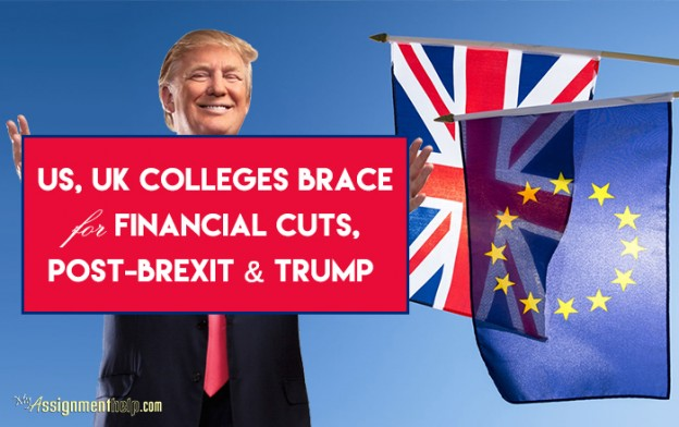 US, UK Colleges Brace for Financial Cuts, Post-Brexit & Trump