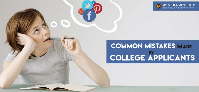 Common Mistakes Made by College Applicants