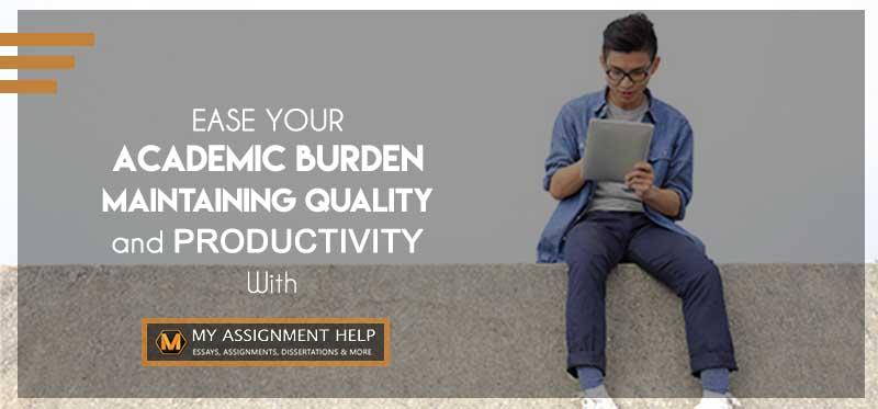 Ease your academic burden with MyAssignment help