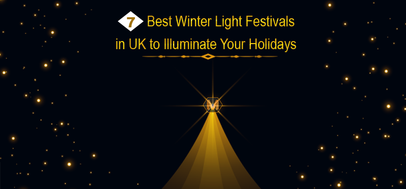 7 Best Winter Light Festivals in UK to Illuminate Your Holidays