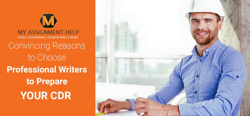 Convincing Reasons to Choose Professional Writers to Prepare Your CDR