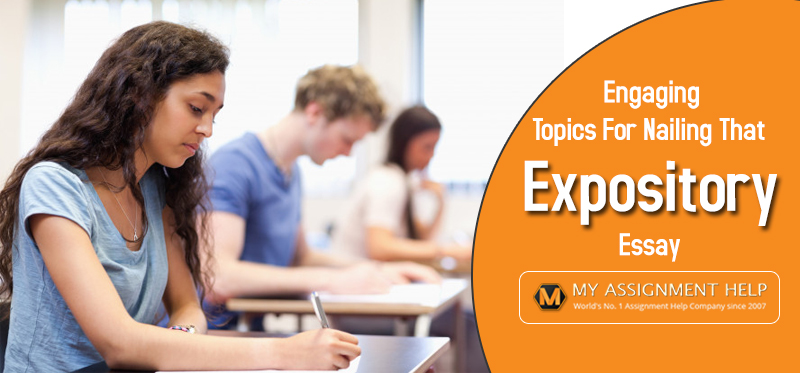 Topics For Nailing That Expository Essay