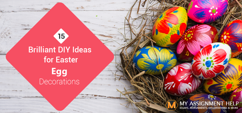 15 Brilliant DIY Ideas for Easter Egg Decorations