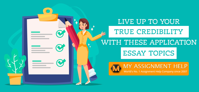 Application Essay Topics