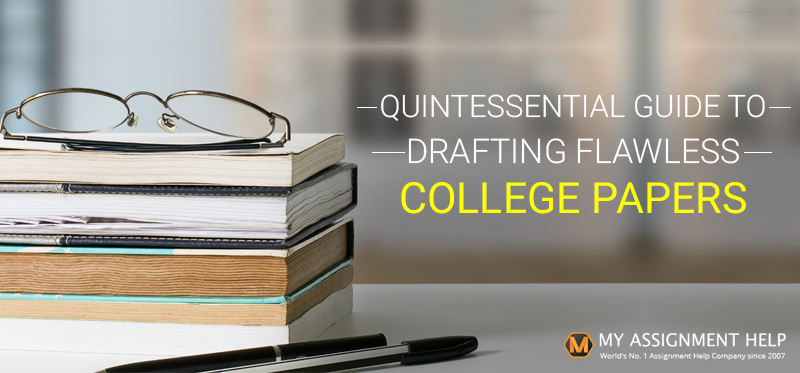 How to Write a College Paper - Student Guide to Perfect College Paper Writing