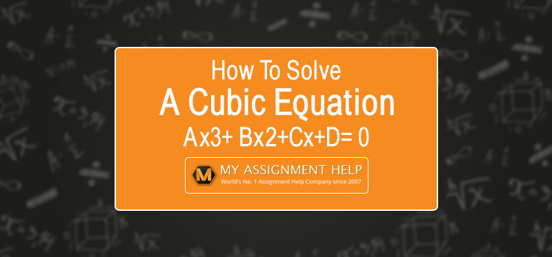How to Solve Cubic Equations