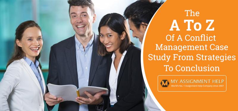 Conflict Management Case Study
