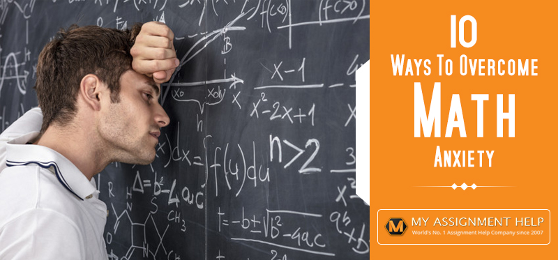 10 Ways to Overcome Math Anxiety