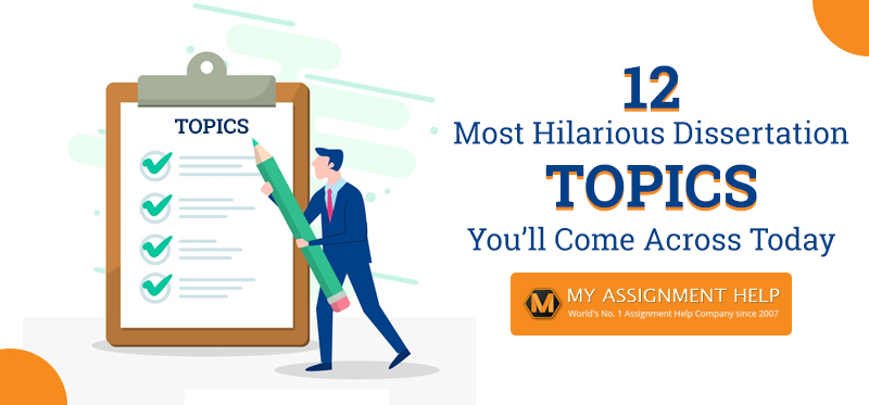 12 Most Hilarious Dissertation Topics