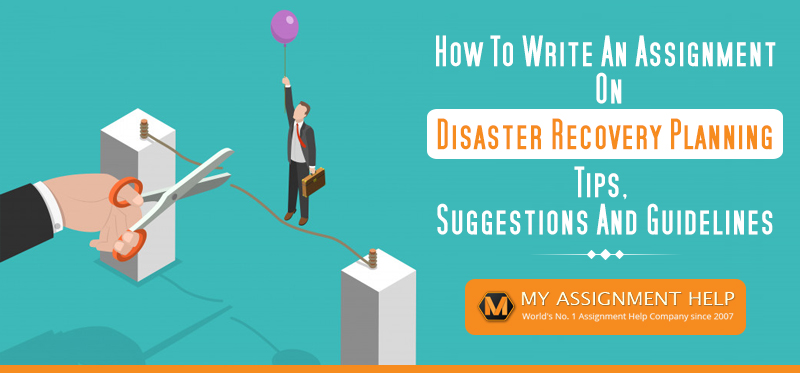 Write an Assignment on Disaster Recovery