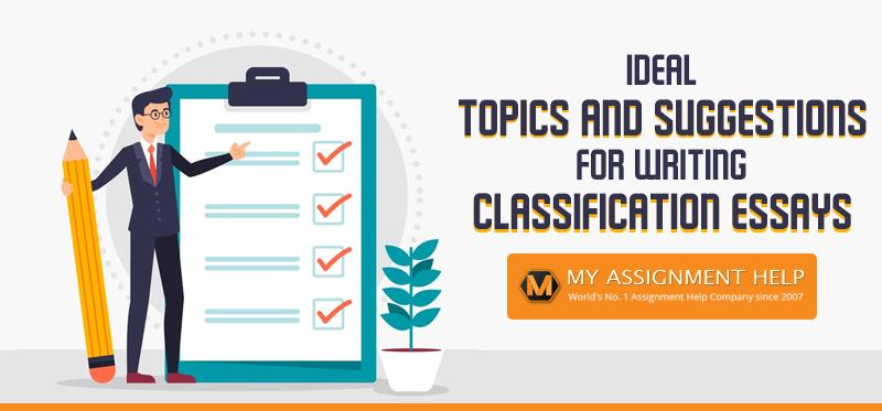 170 Interesting Classification Essay Topics