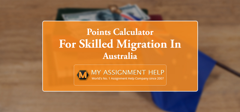 Australia Skilled Immigration Points Calculator