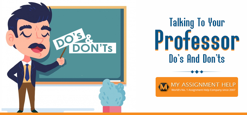 Do's and Don'ts When Talking to Professors