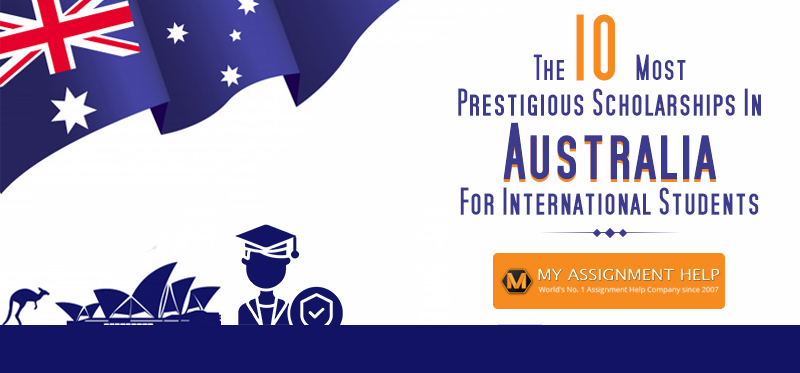 Most Prestigious Scholarships in Australia