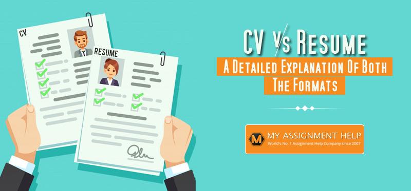 Difference Between Curriculum Vitae Cv Vs Resume Myassignmenthelp