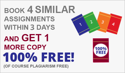 Book 3 similar assignments within 3 days and get 1 more copy 100% FREE!!!