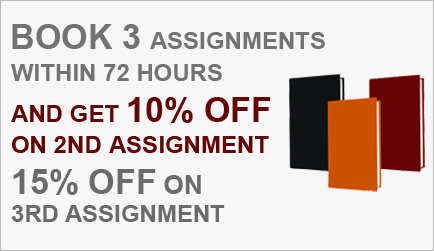 Book 3 assignments within 72 hours and get 10% off on 2nd assignment 15% off on 3rd Assignment